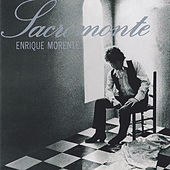 Play & Download Sacromonte by Enrique Morente | Napster