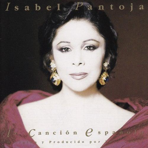 Play & Download La Canción Española by Isabel Pantoja | Napster
