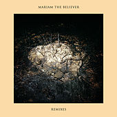 Remixes by Mariam The Believer