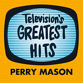 Perry Mason by Television's Greatest Hits Band