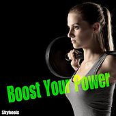 Play & Download Boost Your Power by Various Artists | Napster