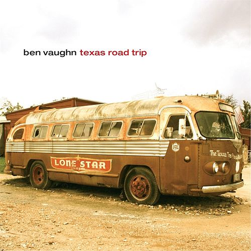 Texas Road Trip by Ben Vaughn