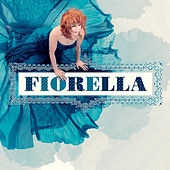 Play & Download Fiorella by Fiorella Mannoia | Napster