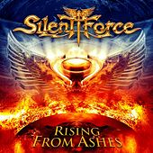 Play & Download Rising from Ashes by Silent Force | Napster