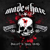 Bullet in Your Head by Made Of Hate