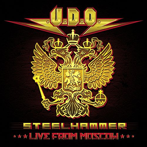 Steelhammer - Live from Moscow by U.D.O.