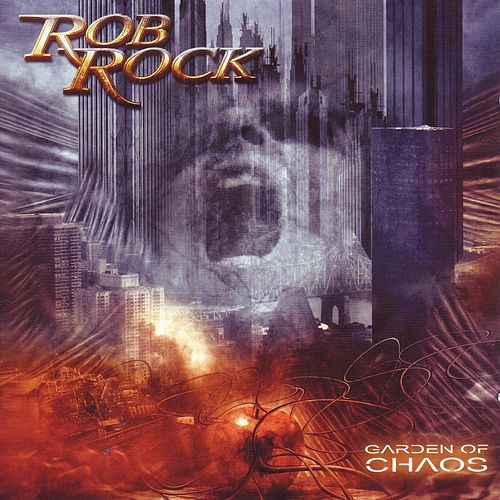 Play & Download Garden of Chaos by Rob Rock | Napster