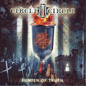 Play & Download Burden of Truth by Circle II Circle | Napster