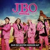 Nur die Besten werden alt by J.B.O.