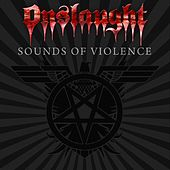 Sounds of Violence by Onslaught