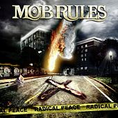 Radical Peace by Mob Rules