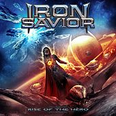 Play & Download Rise of the Hero by Iron Savior | Napster