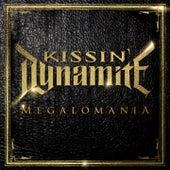 Megalomania by Kissin' Dynamite