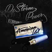 Play & Download American Idol by Destorm Power | Napster