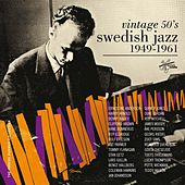 Vintage 50's Swedish Jazz 1949-1961 by Various Artists