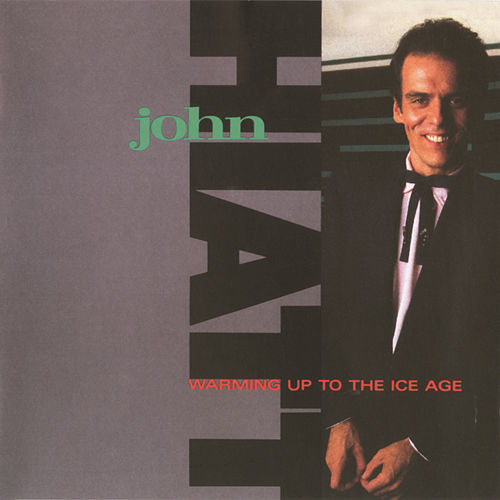 Warming Up to the Ice Age by John Hiatt