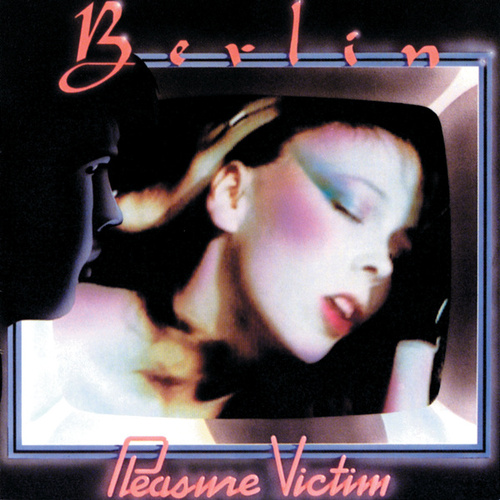 Play & Download Pleasure Victim by Berlin | Napster
