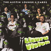 Lizard Vision by The Austin Lounge Lizards