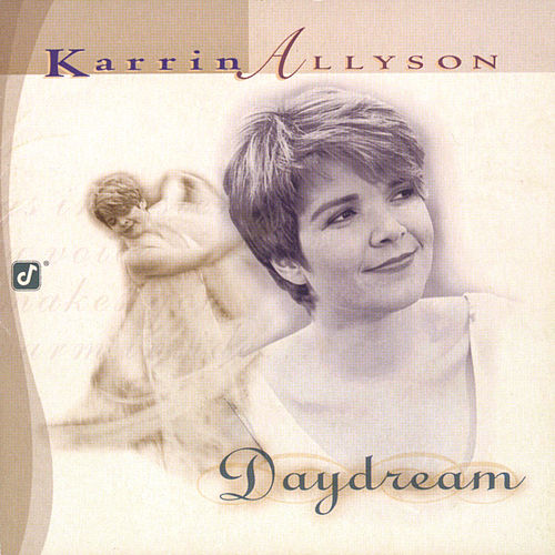Play & Download Daydream by Karrin Allyson | Napster