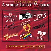 Play & Download The Very Best Of Andrew Lloyd Webber: The Broadway Collection by Various Artists | Napster