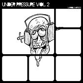 Under Pressure, Vol. 2 by Various Artists
