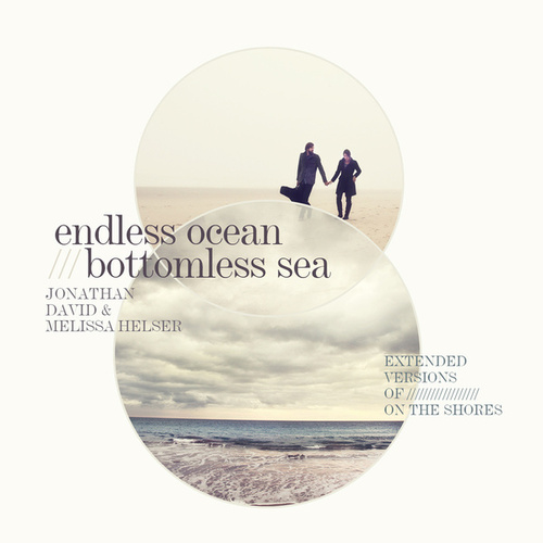 Endless Ocean, Bottomless Sea (Extended Versions) by Jonathan David