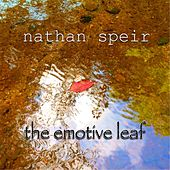 Play & Download The Emotive Leaf by Nathan Speir | Napster