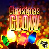 Play & Download Christmas Glow by Radio E | Napster