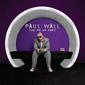 Play & Download Po Up Poet by Paul Wall | Napster