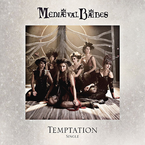 Temptation by Mediaeval Baebes