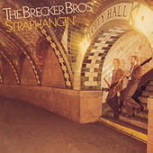 Play & Download Straphangin' by Brecker Brothers | Napster
