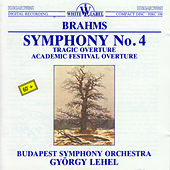 Play & Download Brahms: Symphony No. 4 - Tragic Overture - Academic Festival Overture by Budapest Symphony Orchestra | Napster