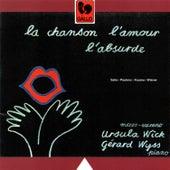 Play & Download Satie - Poulenc - Kosma - Wiéner: La chanson, l'amour, l'absurde by Gérard Wyss | Napster