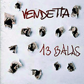 13 Balas by VENDETTA