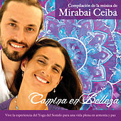 Play & Download Camina En Belleza by Mirabai Ceiba | Napster