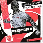 Westworld by Theatre Of Hate