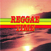 Reggae Time! by Various Artists