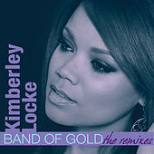 Play & Download Band Of Gold (Remixes) by Kimberley Locke | Napster