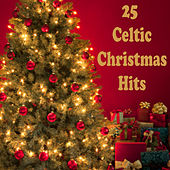 25 Celtic Christmas Hits by The O'Neill Brothers Group