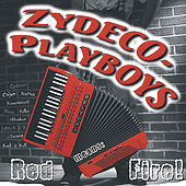 Red Means Fire by Zydeco-Playboys