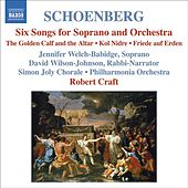 SCHOENBERG: 6 Orchestral Songs / Kol Nidre / Friede auf Erden (Schoenberg, Vol. 7) von Various Artists