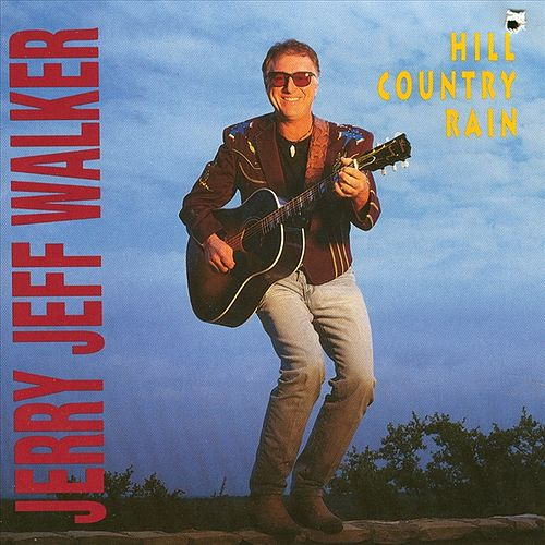 Play & Download Hill Country Rain by Jerry Jeff Walker | Napster
