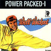 Play & Download Power Packed 1 (Well Wicked) by Various Artists | Napster