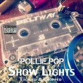 Show Lights by Pollie Pop