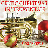 Play & Download Celtic Christmas Instrumentals: Greensleeves by The O'Neill Brothers Group | Napster