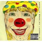 Play & Download Senelio Nakties Ispudziai by Mr. V | Napster