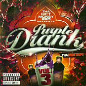Play & Download Purple Drank, Vol. 3 (Disc 2) by Various Artists | Napster