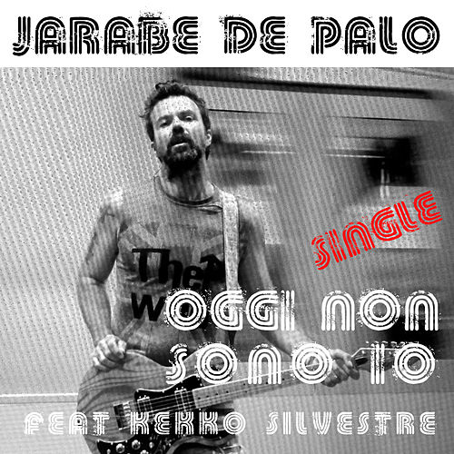 Play & Download Oggi non sono io by Jarabe de Palo | Napster