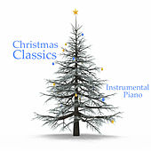 Play & Download Christmas Classics: Instrumental Piano by The O'Neill Brothers Group | Napster