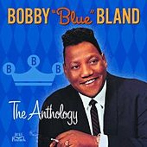 The Anthology by Bobby Blue Bland